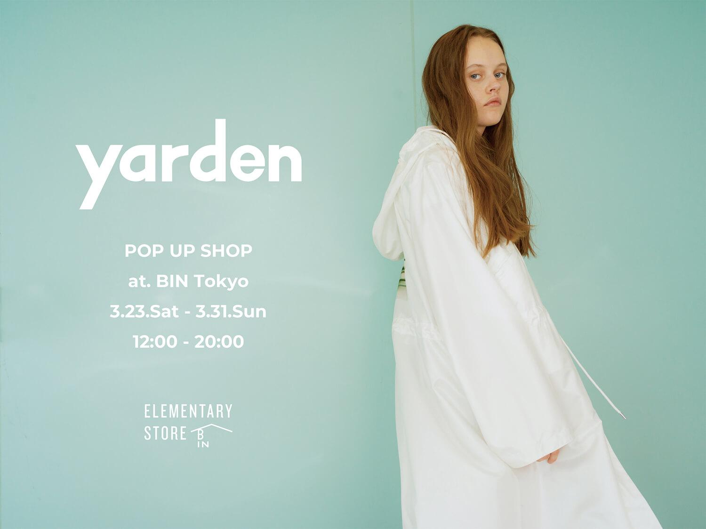 Awesome City ClubのPORINによるファッションブランド、ヤーデンのポップアップショップが開催中です。