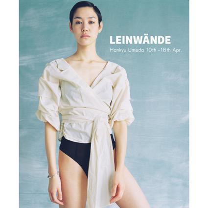 最新コレクションがフルラインナップ! LEINWÄNDEのポップアップは明日からの開催です。