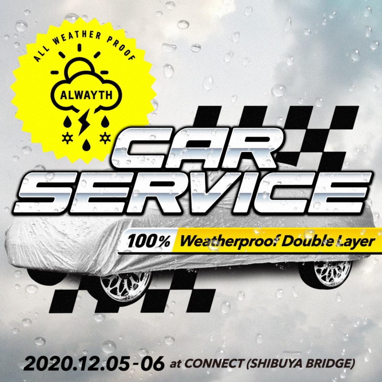 CarServiceがAlwaythと合同ポップアップを開催! カーカバーの素材を用いた限定アイテムも登場します。